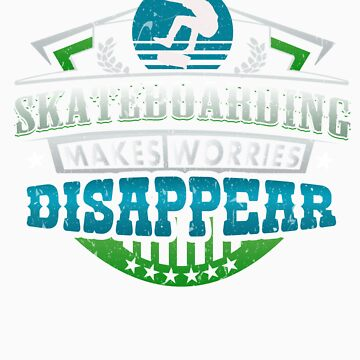 Skateboarding Makes Worries Disappear Athlete Gift by orangepieces