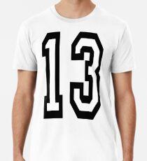 13, TEAM SPORTS, NUMBER 13, THIRTEEN, THIRTEENTH, ONE, THREE, Competition, Unlucky, Luck Men's Premium T-Shirt