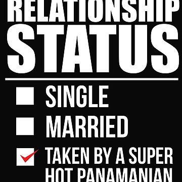 Relationship status taken by super hot Panamanian Panama Valentine's Day by losttribe