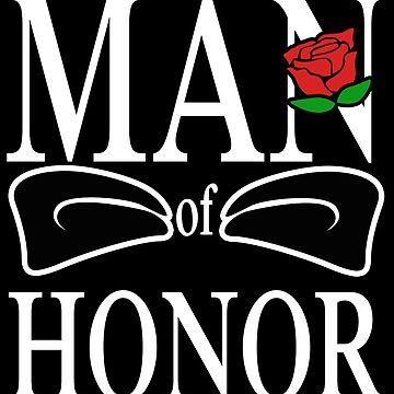 Man of Honor Male Maid of Honor Bridesmaid Wedding by kh123856