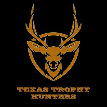 Texas Trophy Hunters by KoolMoDee