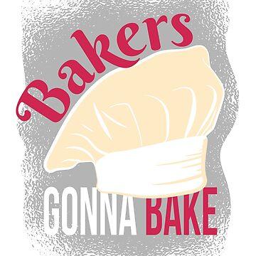 Bakers Gonna Bake by soondoock