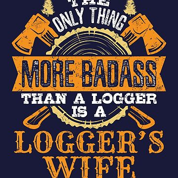 Logger's Wife by jaygo