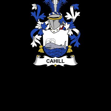 Cahill Coat of Arms - Family Crest Shirt by FamilyCrest