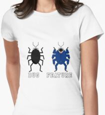 Bug vs Feature funny T-shirt Women's Fitted T-Shirt