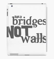 Vinilo o funda para iPad Construir puentes, no muros.