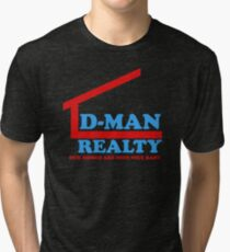 D-Man Realty Tri-blend T-Shirt