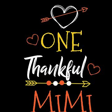 One Thank Mimi Happy Thanksgiving Day by BUBLTEES