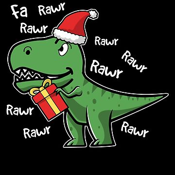 Fa Rawr T Rex Dinosaur Christmas For Kids Gift by BUBLTEES