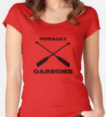 Totally Oarsome Women's Fitted Scoop T-Shirt