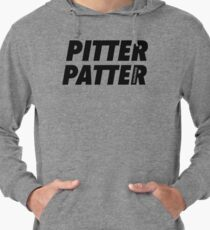 Pitter Patter- Letterkenny Lightweight Hoodie