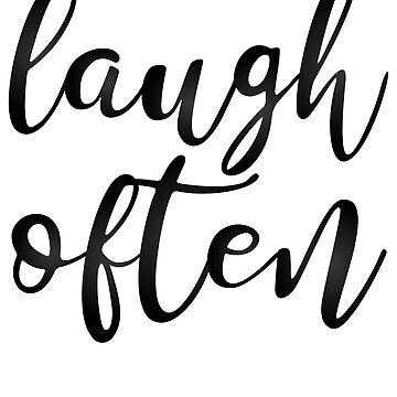 Laugh Often by kamrankhan