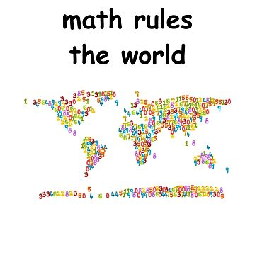 Math governs the world! by DeerFutureMe