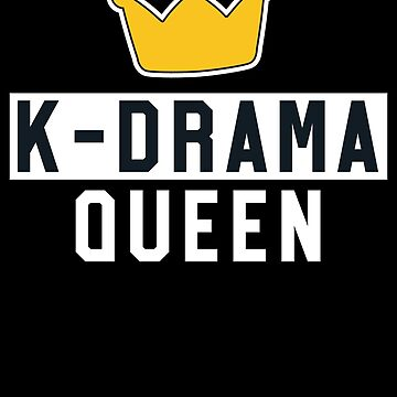 K-Drama Queen - Kawaii K-Pop T-Shirt Merchandise by 14thFloor