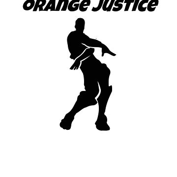 Orange Justice Dance Video Games Kids Boys by hlcaldwell