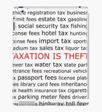 Taxation is Theft iPad Case/Skin
