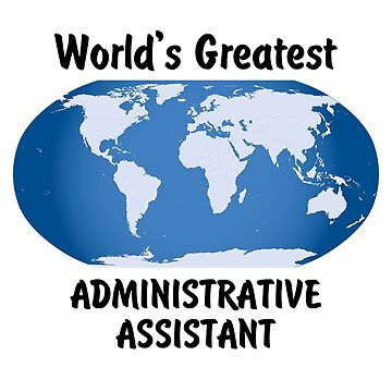 World's Greatest Administrative Assistant by viktor64