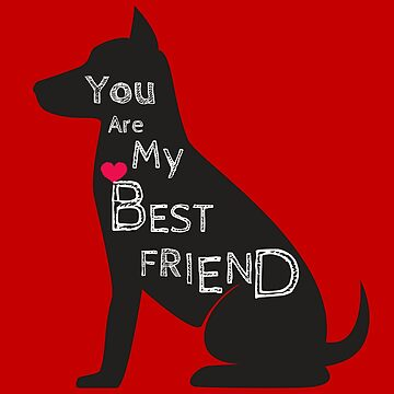 You Are My Best Friend by Nangka