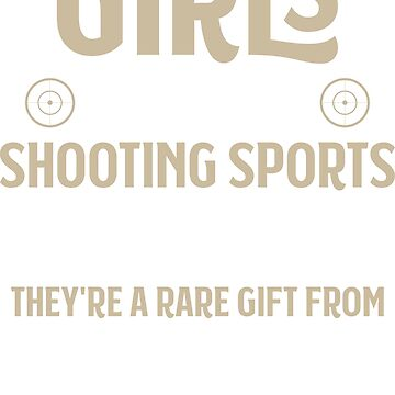 Shooting Sports Gun Range Gun Club Girls Gift by Krautshirts