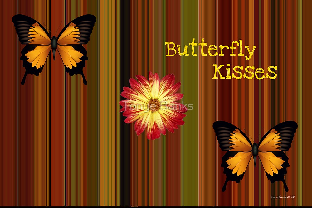 Butterfly Kisses by Tonye Banks