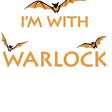 I'm with the Warlock Funny Halloween Season T-Shirt by noirty