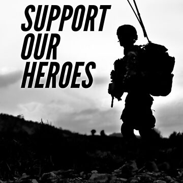 Support Our Heroes by SerpentFilms