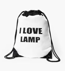 I Love Lamp Funny Gift Idea Drawstring Bag