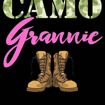 Grannie Military Boots Camo Hard Charger Camouflage Military Family Deployed Duty Forces support troops CONUS patriot serves country by bulletfast