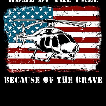 Helicopter American Flag Home of the Free 4th of July Military Family Deployed Duty Forces support troops CONUS patriot serves country by bulletfast
