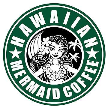 Hawaiian Mermaid Coffee by Kaaawasaki