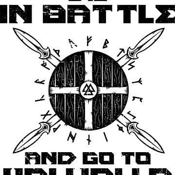 Die In Battle And Go To Valhalla - Viking Warrior by anziehend