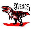 Tyrannosaurus rex loves science! by David Orr