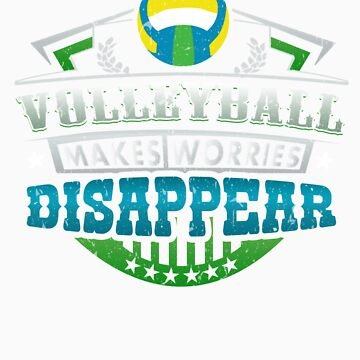 Volleyball Makes Worries Disappear Athlete Gift by orangepieces