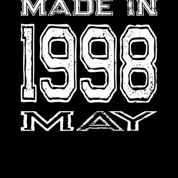 Birthday Celebration Made In May 1998 Birth Year by FairOaksDesigns