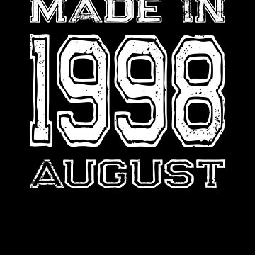 Birthday Celebration Made In August 1998 Birth Year by FairOaksDesigns