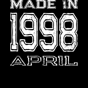 Birthday Celebration Made In April 1998 Birth Year by FairOaksDesigns