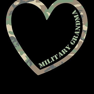 Military Grandma Heart Combat Camo Uniform Love Military Family Retired or Deployed support troops patriot on Duty serves country by bulletfast