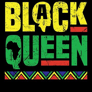 Black Queen History Month African Pride Apparel Gift by CustUmmMerch