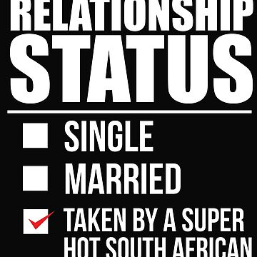 Relationship status taken by super hot South African South Africa Valentine's Day by losttribe