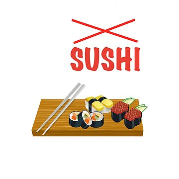 Sushi Food Need by zejose