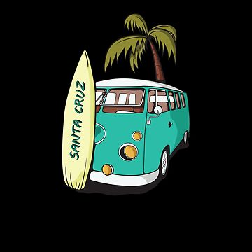 Santa Cruz - Surf Van & Palm Tree by KoolMoDee