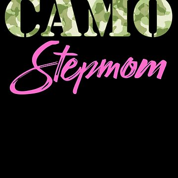 Military Stepmom Camo Hard Charger Squared Away Military Family Retired or Deployed support troops patriot on Duty serves country by bulletfast