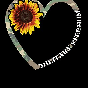 Military Stepmom Heart Sunflower Camo Tactical Gear Military Family Active Component on Duty support troops patriot serves country by bulletfast