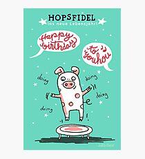 Trampolinschweinchen - Hopsfildel ins neue Lebensjahr - Happy birthday to you Fotodruck