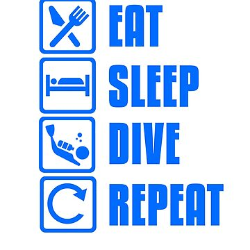 Eat. Sleep. Dive. Repeat by Faba188