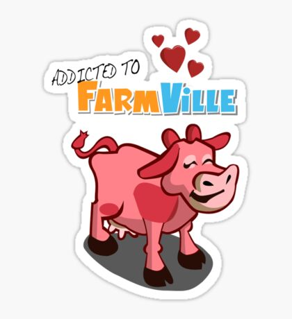 Farmville Addict Sticker