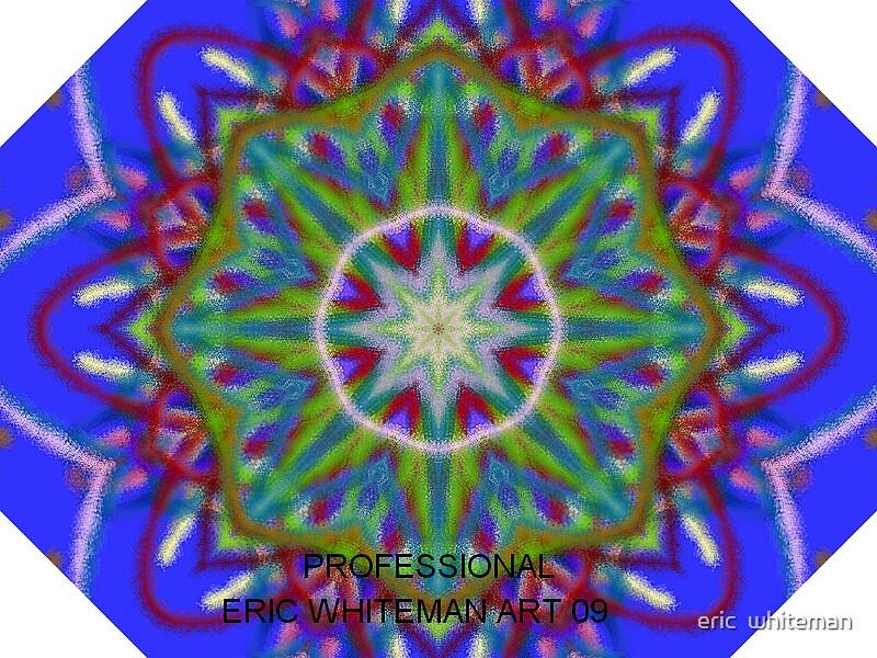 ( PROFSSIONAL )  ERIC WHITEMAN  ART   by eric  whiteman