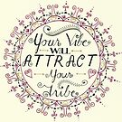 'Your Vibe Will Attract Your Tribe' Quote Mandala Yellow by Alifya Designs