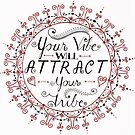 'Your Vibe Will Attract Your Tribe' Quote Mandala Red by Alifya Designs