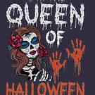 Ich bin die Königin von Halloween von KingJames27x
